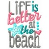 Life is better at the beach machine embroidery design for instant download